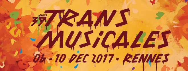 Make-Overs | Trans Musicales 2017