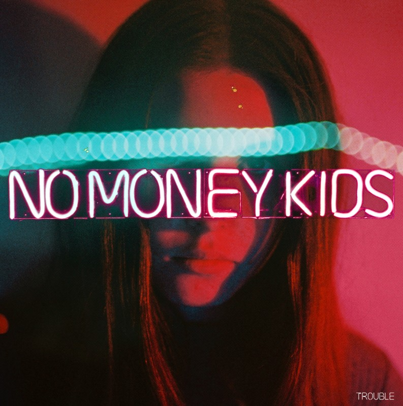 No Money Kids - La Maroquinerie