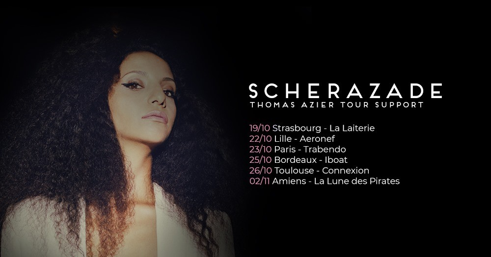 Schérazade - Thomas Azier Tour Support