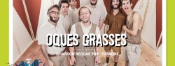 Oques Grasses au Bout du Monde!